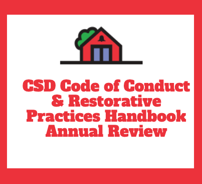 Review of CSD Code of Conduct and Restorative Practices Handbook