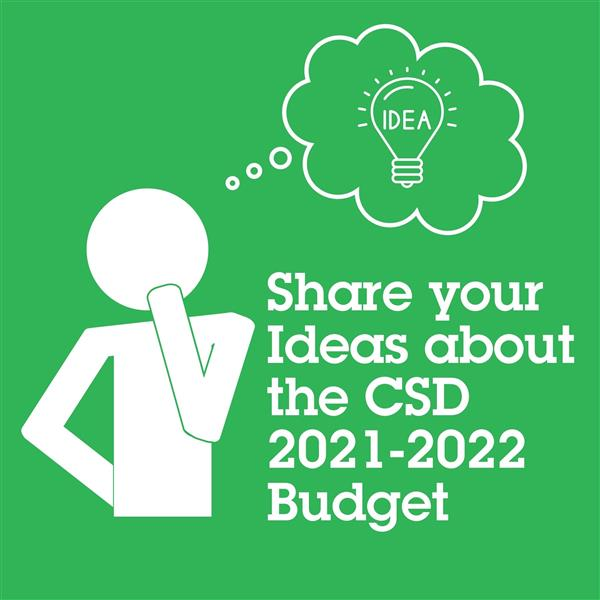 Provide your Feedback on the 2021-2022 CSD Draft Budget